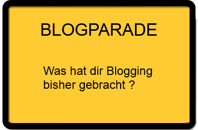 Blogparade - was Blogging bringt